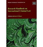 img - for [(Research Handbook on International Criminal Law )] [Author: Bartram S. Brown] [Mar-2011] book / textbook / text book