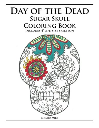 Day of the Dead Sugar Skull Coloring Book (A Painting A Day compare prices)