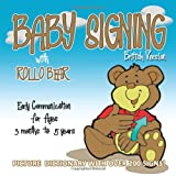 Baby Signing with Rollo Bear: British Versionby Vonnie LaVelle