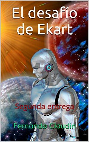 El desafío de Ekart: Segunda entrega (Gen mutante nº 1)