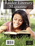 img - for The Raider Literary Magazine - Q3 2010 book / textbook / text book