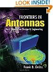 Frontiers in Antennas: Next Generatio...