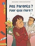 echange, troc Franz Bartelt - Des parents ? Pour quoi faire ?