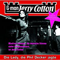 Die Lady, die Phil Decker jagte (Jerry Cotton 8) Hörbuch