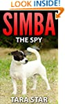 Children's Book: Simba the Spy (Beaut...
