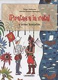 Sergio &. Antonio Orlando Rod Andrica-N Piratas a la Vista y Otras Historias