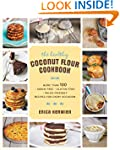 The Healthy Coconut Flour Cookbook: M...