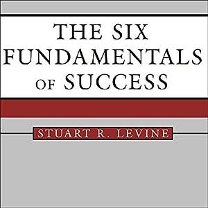 The Six Fundamentals of Success Audiobook