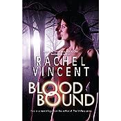 Blood Bound | Rachel Vincent