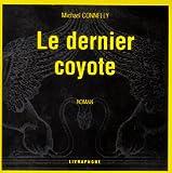 echange, troc Michael Connelly - Le Dernier coyotte (coffret 11 CD)