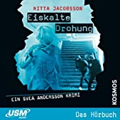Eiskalte Drohung (Svea Andersson 3) | Ritta Jacobsson