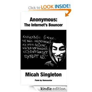 Anonymous: The Internet's Bouncer