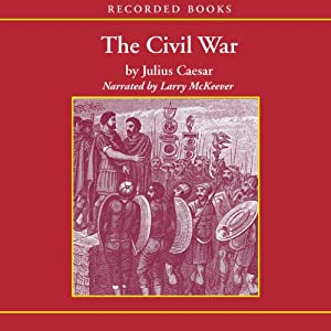 The Civil War: 50-48 B.C. Audiobook