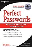 Book Cover for Perfect Passwords: Selection, Protection, Authentication