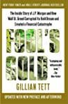 Fool's Gold: How the Bold Dream of a...