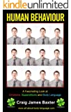 Human Behaviour:  A Fascinating Look at Emotions, Superstitions and Body Language (English Edition)