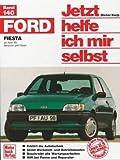 Ford Fiesta (Jetzt helfe ich mir selbst)