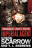 Invader: Imperial Agent (4 in the Invader Novella Series)
