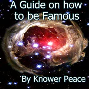 A Guide on How to Be Famous Audiobook