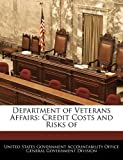 img - for Department of Veterans Affairs: Credit Costs and Risks of book / textbook / text book