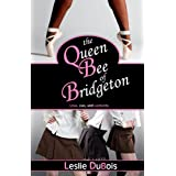 The Queen Bee of Bridgeton (Dancing Dream #1)by Leslie DuBois