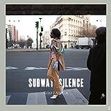 Subway Silence [12 inch Analog]