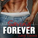 Saving Forever: Saving Forever, Book 2 (       UNABRIDGED) by Lexy Timms Narrated by Elizabeth Meadows
