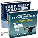 Self Management: 2 Manuscripts: You've Got (Too Much) Mail and Easy Sleep Solutions Audiobook by Chris A. Baird Narrated by Dave Wright