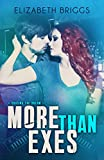 More Than Exes (Chasing The Dream)