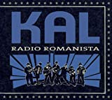 Kal Radio Romanista [VINYL]