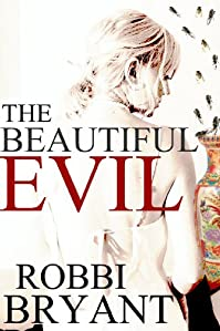 The Beautiful Evil by Robbi Bryant ebook deal