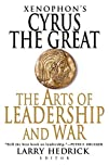 Xenophon's Cyrus the Great: The Arts…