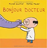 """Afficher """"Bonjour docteur"""""""