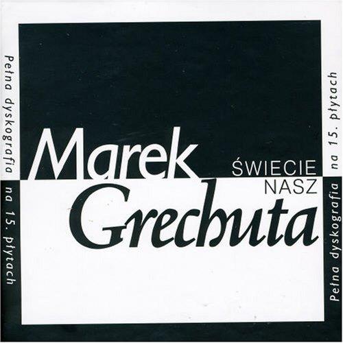 Marek Grechuta - Swiecie Nasz - Zortam Music