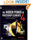The Hidden Power of Photoshop Elements 4