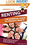 Renting: The Essential Guide To Tenan...