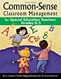 img - for Common-Sense Classroom Management for Special Education Teachers, Grades K-5 book / textbook / text book
