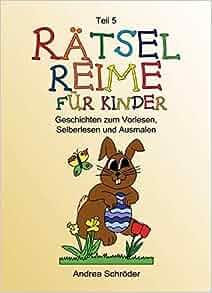 Rätsel-Reime für Kinder 5: Andrea Schröder, Jens Koch