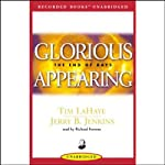 Glorious Appearing: Left Behind, Volume 12 (       UNABRIDGED) by Tim LaHaye, Jerry B. Jenkins Narrated by Richard Ferrone