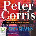 Wet Graves (       UNABRIDGED) by Peter Corris Narrated by Peter Hosking