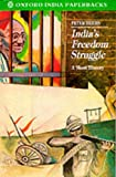 img - for India's Freedom Struggle 1857-1947: A Short History (Oxford India Paperbacks) book / textbook / text book