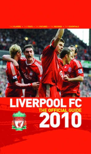 Liverpool FC the Official Guide 2010