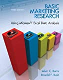 Basic Marketing Research: Using Microsoft Excel Data Analysis, 3rd Edition