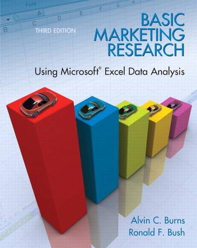Basic Marketing Research: Using Microsoft Excel Data...