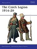 The Czech Legion 1914-20 (Men-at-Arms)