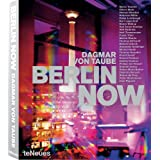 Berlin NOW (English and German Edition) ~ Dagmar Von Taube