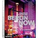Berlin NOW (English and German Edition) ~ Dagmar Von Taube
