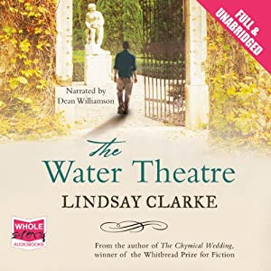 The Water Theatre | [Lindsay Clarke]