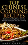 Top Chinese Cooking Recipes: Deliciou...