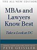 img - for MBAs and Lawyers know Best: Take a Look at DC (Bigshots' Bull) book / textbook / text book